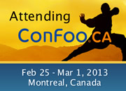 I am going to ConFoo. February 25 - March  1, 2013 | Montreal, Canada