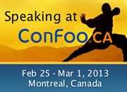 I am speaking at ConFoo. February 25 - March  1, 2013 | Montréal, Canada